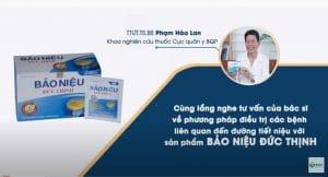 Thầy thuốc ưu tứ Phạm Hòa Lan đánh giá về thuốc Bảo niệu Đức thịnh, viên Bảo niệu Đức Thịnh