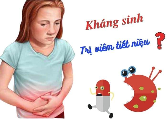 """khang sinh tri viem tiet nieu tot khong - Thuốc kháng sinh điều trị viêm đường tiết niệu - """" CON DAO HAI LƯỠI"""" cho sức khỏe của chính bạn."""