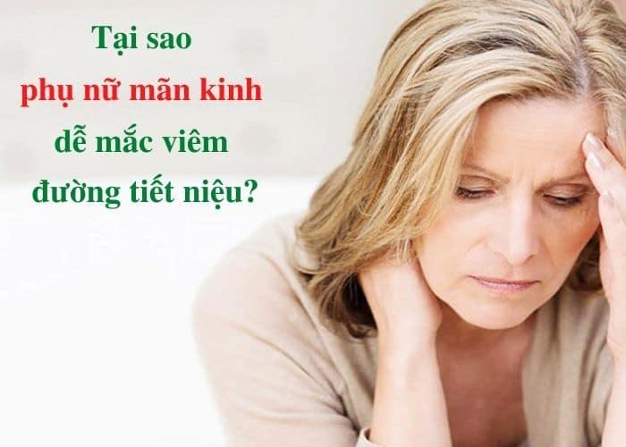 phu nu man kinh de mac viem tiet nieu - Giải pháp nào cho viêm đường tiết niệu ở phụ nữ mãn kinh ?