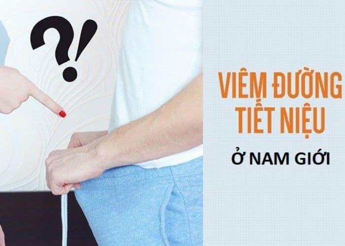 viem duong tiet nieu nam gioi la gi - [ HỎI - ĐÁP] Nguyên nhân gây viêm đường tiết niệu ở nam giới là gì?
