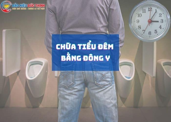 Chua tieu dem bang dong y - BẬT MÍ Cách chữa tiểu đêm bằng đông y hiệu quả nhất hiện nay