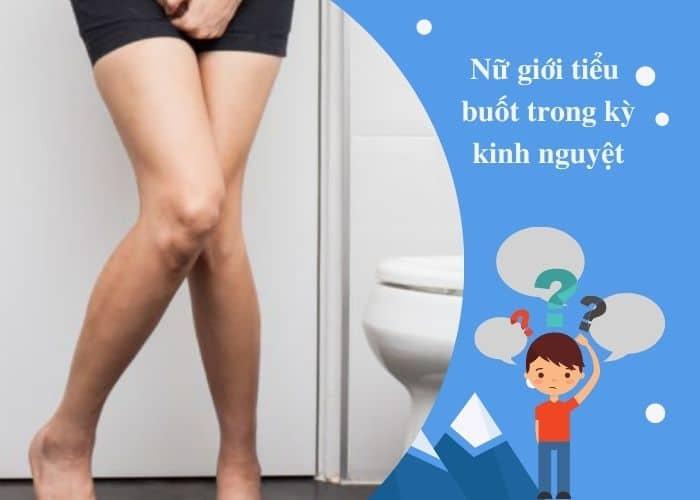 nu gioi tieu buot hanh kinh - Nữ giới đi tiểu rắt, tiểu buốt KHI CÓ KINH NGUYỆT là bị làm sao?