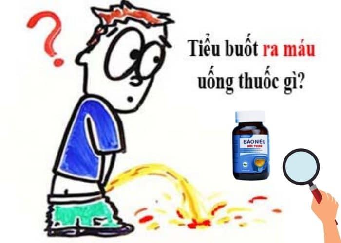 tieu buot ra mau uong thuoc gi - [ BẠN CÓ BIẾT] Tiểu buốt ra máu uống thuốc gì để nhanh khỏi bệnh