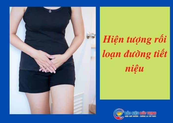 1. roi loan duong tieu - Rối loạn đường tiết niệu là bị làm sao? Làm thế nào để chữa?