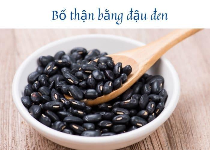 bo than bang dau den - Bật mí phương pháp bổ thận bằng đậu đen cực kỳ hiệu quả