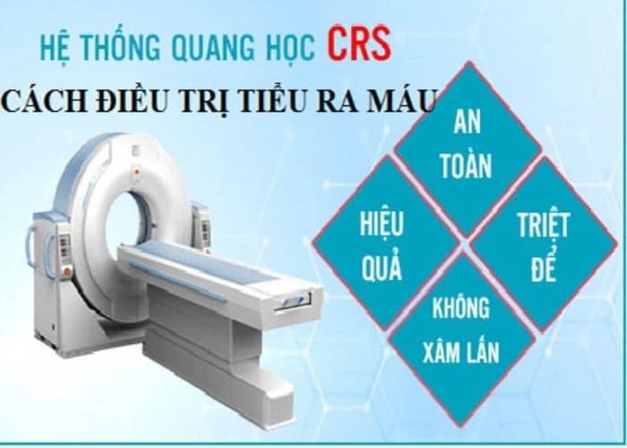 chua tieu ra mau bang he thong quang hoc CRS - Đi tiểu nhiều lần ra máu: Nguyên nhân & Cách chữa trị hiệu quả nhất