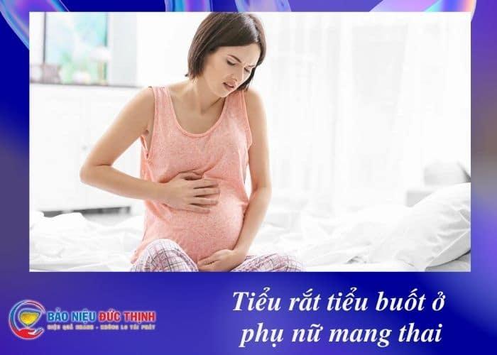 tieu rat buot o phu nu mang thai - Tiểu rắt tiểu buốt ở phụ nữ mang thai có nguy hiểm không? Chữa thế nào?